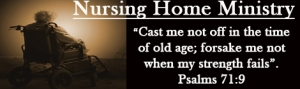 NURSING HOME MINISTRY 2013