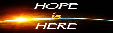 Hope is Here 470x140